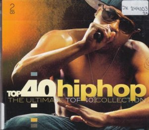 VA - Top 40 Hip Hop: The Ultimate Top 40 Collection (2019)