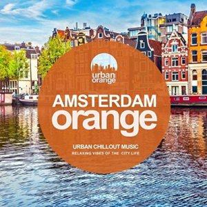VA - Amsterdam Orange: Urban Chillout Music [WEB] (2020)