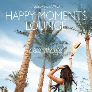 VA - Happy Moments Lounge: Chillout Your Mind [WEB] (2020)