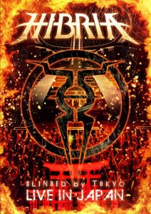 Hibria - Blinded by Tokyo - Live in Japan (2012) [DVD5]