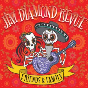 Jim Diamond Revue - Friends & Family (2019)