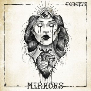 Forgive - Mirrors [HD Tracks] (2020)