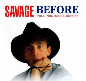 Savage ?- Before 1983 - 1986 Demo Collection (2020)