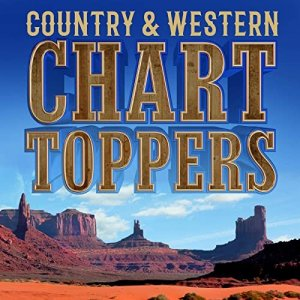 VA - Country & Western Chart Toppers [WEB] (2020)