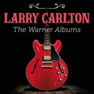 Larry Carlton - The Warner Albums [WEB] (2020)