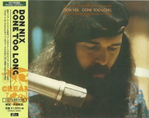 Don Nix - Gone Too Long (1976) (Japan, 2018)