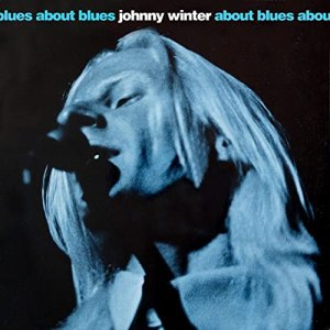 Johnny Winter - About Blues [WEB] (2020)