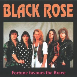 Black Rose - Fortune Favours The Brave (1993)