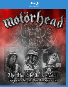 Motorhead - The World Is Ours - Vol.1 -  Everything Further Than Everyplace Else (2011) [Blu-ray]