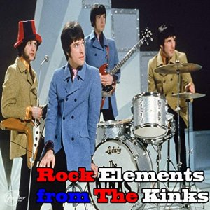 The Kinks - Rock Elements from the Kinks [WEB] (2020)