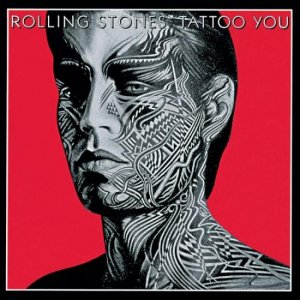The Rolling Stones - Tattoo You (Remastered) [Hi-Res] (1981) [2020]