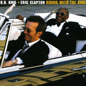 Eric Clapton & B.B. King - Riding with the King (Deluxe Edition) [HD Tracks] (2000) [2020]