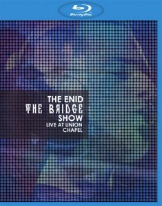 The Enid - The Bridge Show - Live At Union Chapel (2015) [Blu-ray]