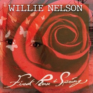 Willie Nelson - First Rose of Spring  [WEB] (2020) [Hi-Res]