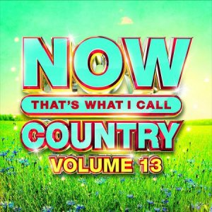VA - NOW Thats What I Call Music Country 13 [WEB] (2020)
