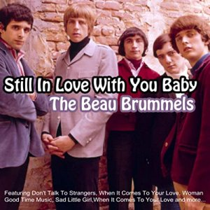 The Beau Brummels - Still In Love With You Baby [WEB] (2019)