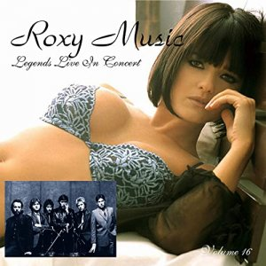 Roxy Music - Legends Live in Concert (Live in Denver, CO, April 17, 1979) [WEB] (2020)