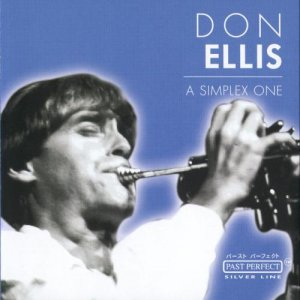 Don Ellis - A Simplex One (2002)