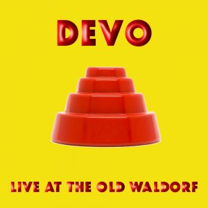 Devo - Live at The Old Waldorf (Live) [WEB] (2019)