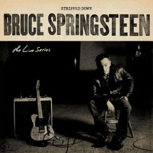 Bruce Springsteen - The Live Series: Stripped Down [WEB] (2020)