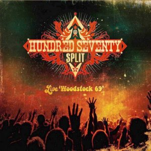 Hundred Seventy Split - Live Woodstock '69 (2019)
