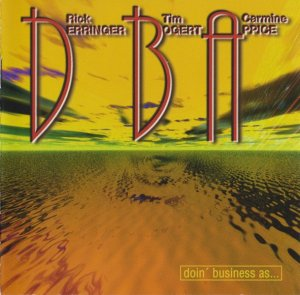Derringer, Bogert & Appice - Doin' Business As... (2001)