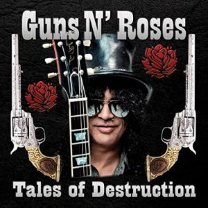 Guns N' Roses - Tales of Destruction [WEB] (2020)