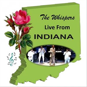 The Whispers - The Whispers Live from Indiana [WEB] (2020)