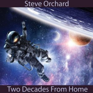Steve Orchard - Two Decades from Home [WEB] (2020)