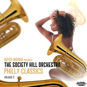 The Society Hill Orchestra - Butch Ingram Presents Philly Classics, Vol. 2 [WEB] (2019)
