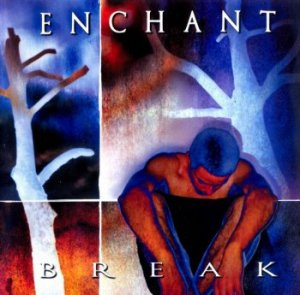 Enchant - Break (1998)
