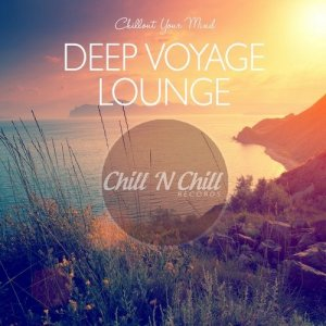 VA - Deep Voyage Lounge: Chillout Your Mind [WEB] (2020)