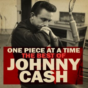 Johnny Cash - One Piece at a Time: The Best of Johnny Cash [WEB] (2020)