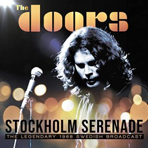 The Doors - Stockholm Serenade 1968 [WEB] (2020)