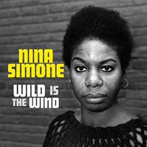 Nina Simone - Wild Is The Wind [WEB] (2020)