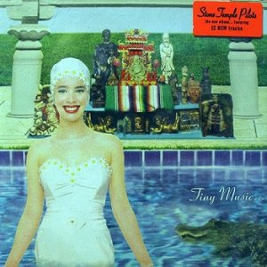 Stone Temple Pilots - Tiny Music...Songs From The Vatican Gift Shop (1996)