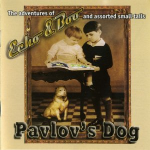 Pavlov's Dog - Echo & Boo (2010)