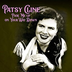 Patsy Cline - Pick Me up on Your Way Down [WEB] (2020)