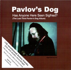 Pavlov's Dog - Has Anyone Here Seen Sigfried (1977)