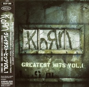 KoRn - Greatest Hits - Vol. 1 (Japan Edition) (2004)