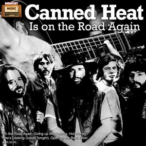 Canned Heat - Canned Heat Is on the Road Again [WEB] (2019)