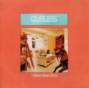 Clouds - Watercolour Days (1971, Expanded)