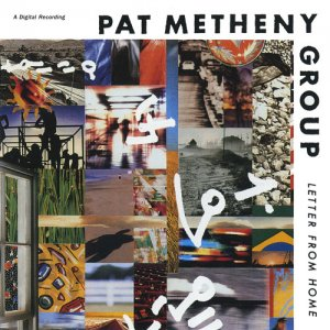Pat Metheny Group - Letter From Home (1989)