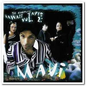 Prince - The Complete Hawaii Tapes Vol.2 Maui (2004)