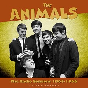 The Animals - The Radio Sessions 1965 - 1966 [WEB] (2020)