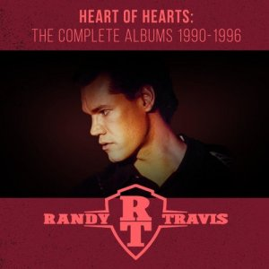 Randy Travis - Heart Of Hearts: The Complete Albums 1990-1996 [WEB] (2020)