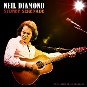 Neil Diamond - Sydney Serenade [WEB] (2020)