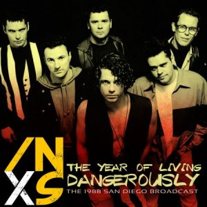 INXS - The Year of Living Dangerously [WEB] (2020)