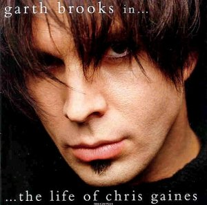 Garth Brooks - Garth Brooks in... The Life of Chris Gaines (1999)