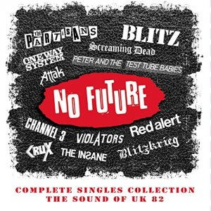 VA - No Future Complete Singles Collection The Sound Of UK 82 [WEB] (2020)